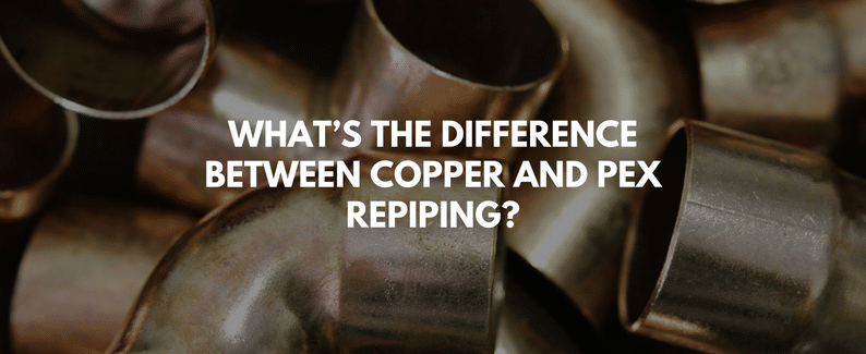 Difference between Copper and PEX Repiping