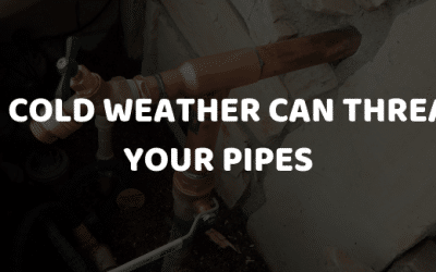 How Cold Weather Can Threaten Your Pipes