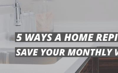 5 Ways a Home Repipe can Save Your Monthly Water Bill