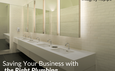 Saving Your Business with the Right Plumbing