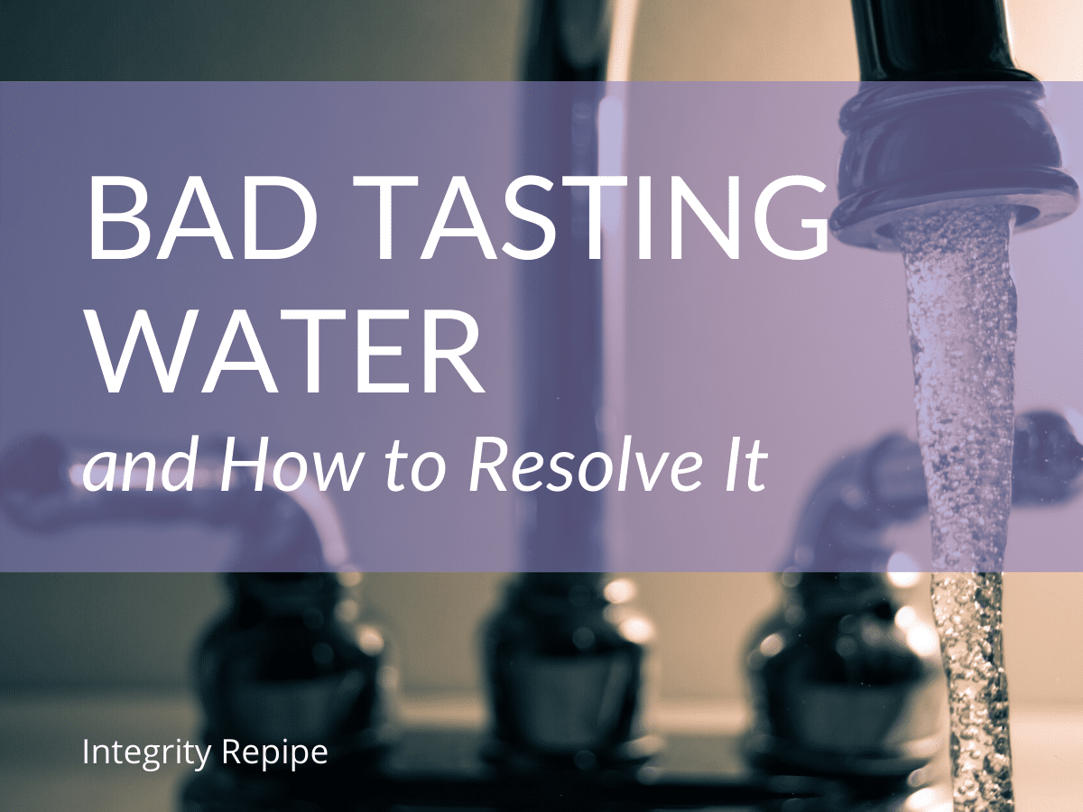 Bad Tasting Water and How to Resolve It