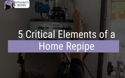 5 Critical Elements of a Home Repipe
