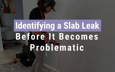 Identifying a Slab Leak Before It Becomes Problematic