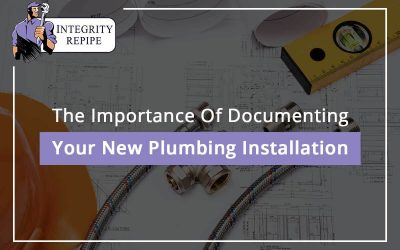 The Importance Of Documenting Your New Plumbing Installation