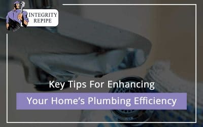 Key Tips For Enhancing Your Home's Plumbing Efficiency