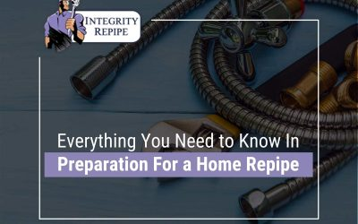 Everything You Need To Know In Preparation For a Home Repipe